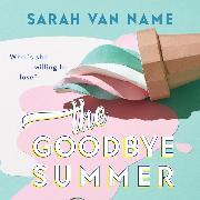 Cover-Bild zu eBook The Goodbye Summer (Unabridged)