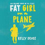 Cover-Bild zu eBook Fat Girl on a Plane (Unabridged)