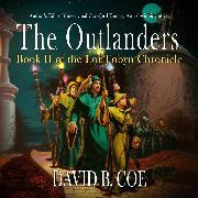 Cover-Bild zu eBook The Outlanders - LonTobyn Chronicle, Book 2 (Unabridged)