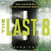 Cover-Bild zu eBook The Last 8 - Last 8, Book 1 (Unabridged)