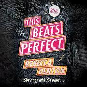 Cover-Bild zu eBook This Beats Perfect - This Beats Perfect, Book 1 (Unabridged)