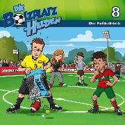 Cover-Bild zu 08: Der Fußballdieb (Audio Download) von Mörken, Christian
