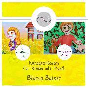 Cover-Bild zu Kurzgeschichten mit Musik für Kinder (Audio Download) von Balzer, Bianca