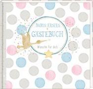 Cover-Bild zu Mußenbrock, Anne (Illustr.): Gästebuch - Baby Shower - Babys erstes Gästebuch