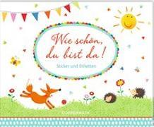 Cover-Bild zu Mußenbrock, Anne (Illustr.): Stickerbuch - Wie schön, du bist da!