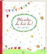 Cover-Bild zu Mußenbrock, Anne (Illustr.): Wie schön, du bist da!