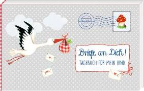 Cover-Bild zu Mußenbrock, Anne (Illustr.): Brieftagebuch - BabyGlück - Briefe an Dich!