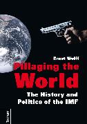 Cover-Bild zu Pillaging the World (eBook) von Wolff, Ernst