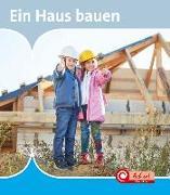 Cover-Bild zu De Ridder, Isabelle: Ein Haus Bauen