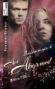 Cover-Bild zu Am Abgrund - Seelenmagie 04 von Falk, Alana