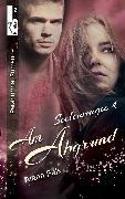 Cover-Bild zu Am Abgrund - Seelenmagie 4 (eBook) von Falk, Alana