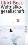 Cover-Bild zu Weltrisikogesellschaft von Beck, Ulrich