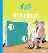 Cover-Bild zu Stein, Uli: Fit bleiben!