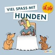 Cover-Bild zu Stein, Uli: Viel Spaß mit Hunden