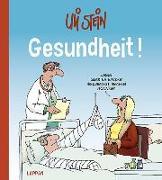 Cover-Bild zu Stein, Uli: Gesundheit!