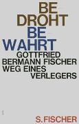 Cover-Bild zu Bedroht - Bewahrt von Bermann Fischer, Gottfried