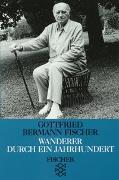 Cover-Bild zu Wanderer durch ein Jahrhundert von Bermann Fischer, Gottfried