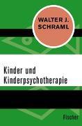 Cover-Bild zu Kinder und Kinderpsychotherapie von Schraml, Walter J.