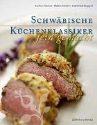 Cover-Bild zu Schwäbische Küchenklassiker - fein gemacht von Stoppel, Gottfried