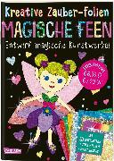 Cover-Bild zu Kreative Zauber-Folien: Magische Feen: Set mit 10 Zaubertafeln, 20 Folien und Anleitungsbuch