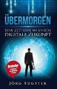 Cover-Bild zu Übermorgen von Eugster, Jörg