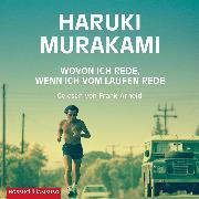 Cover-Bild zu Wovon ich rede, wenn ich vom Laufen rede (Audio Download) von Murakami, Haruki