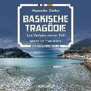 Cover-Bild zu Baskische Tragödie (ungekürzt) (Audio Download) von Oetker, Alexander