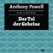 Cover-Bild zu Das Tal der Gebeine - Ein Tanz zur Musik der Zeit, (Ungekürzte Lesung) (Audio Download) von Powell, Anthony