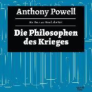 Cover-Bild zu Die Philosophie des Krieges - Ein Tanz zur Musik der Zeit, (Ungekürzte Lesung) (Audio Download) von Powell, Anthony