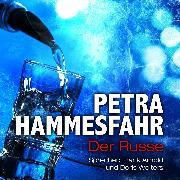 Cover-Bild zu Der Russe (und: Drachenweibchen) (Audio Download) von Hammesfahr, Petra