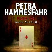 Cover-Bild zu Karo-As (und: An Heinrichs Stelle) (Audio Download) von Hammesfahr, Petra