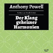 Cover-Bild zu Der Klang geheimer Harmonien - Ein Tanz zur Musik der Zeit, (Ungekürzte Lesung) (Audio Download) von Powell, Anthony