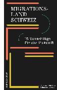 Cover-Bild zu Migrationsland Schweiz (eBook) von Goppel, Anna (Beitr.)