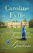 Cover-Bild zu An American Duchess von Fyffe, Caroline