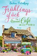 Cover-Bild zu Frühlingsglück im kleinen Café an der Mühle von Erlenkamp, Barbara