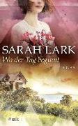 Cover-Bild zu Wo der Tag beginnt von Lark, Sarah