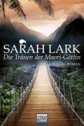 Cover-Bild zu Die Tränen der Maori-Göttin von Lark, Sarah