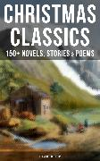 Cover-Bild zu CHRISTMAS CLASSICS: 150+ Novels, Stories & Poems (Illustrated Edition) (eBook) von MacDonald, George