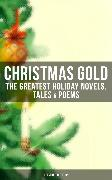 Cover-Bild zu CHRISTMAS GOLD: The Greatest Holiday Novels, Tales & Poems (Illustrated Edition) (eBook) von MacDonald, George