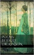 Cover-Bild zu Poems by Emily Dickinson (eBook) von Dickinson, Emily