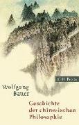 Cover-Bild zu Bauer, Wolfgang: Geschichte der chinesischen Philosophie