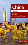 Cover-Bild zu Ess, Hans van: Die 101 wichtigsten Fragen - China