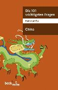 Cover-Bild zu Ess, Hans van: Die 101 wichtigsten Fragen - China (eBook)