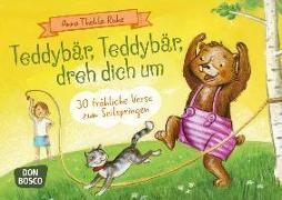 Cover-Bild zu Ruhe, Anna Thekla: Teddybär, Teddybär, dreh dich um