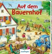 Cover-Bild zu Schumann, Sibylle: Mein allererstes Wimmelbuch: Auf dem Bauernhof (Mini-Ausgabe)