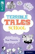 Cover-Bild zu Oxford Reading Tree TreeTops Reflect: Oxford Level 16: Terrible Tales From School von Umansky, Kaye