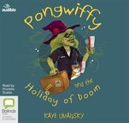 Cover-Bild zu Pongwiffy and the Holiday of Doom von Umansky, Kaye