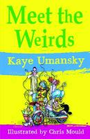 Cover-Bild zu Meet the Weirds von Umansky, Kaye
