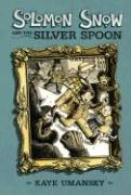 Cover-Bild zu Solomon Snow and the Silver Spoon von Umansky, Kaye