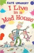 Cover-Bild zu I Live in a Mad House (eBook) von Umansky, Kaye
